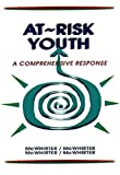 img - for At Risk Youth: A Comprehensive Response book / textbook / text book