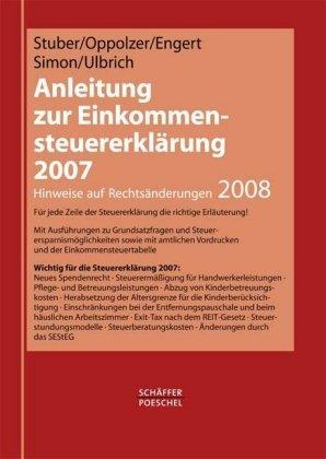 Anleitung zur Einkommensteuererklärung 2007: Hinweise auf Rechtsänderungen 2008