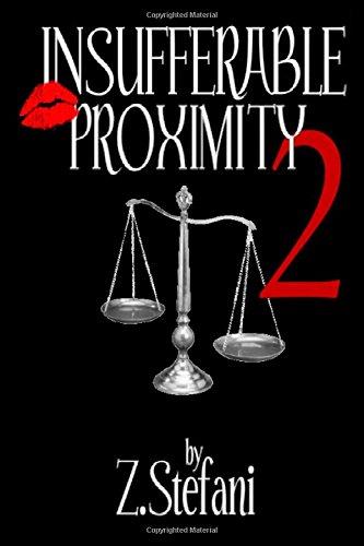 Download Insufferable Proximity 2 (Volume 2) PDF