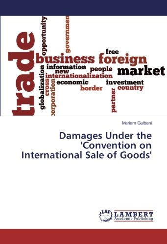 Damages Under the 'Convention on International Sale of Goods'