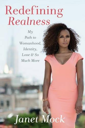Redefining Realness: My Path to Womanhood, Identity, Love & So Much More by Atria Books