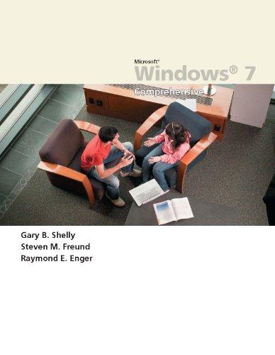 Microsoft Windows 7: Comprehensive (Available Titles Skills Assessment Manager (SAM) - Office 2010) Reader