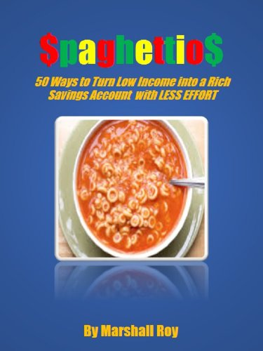 spaghettios-fifty-ways-to-turn-a-poor-income-into-a-rich-savings-account-with-less-effort