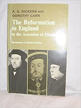 Book The Reformation in England to the Accession of Elizabeth I Documents of Modern History