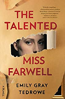 Book Cover: The Talented Miss Farwell: A Novel