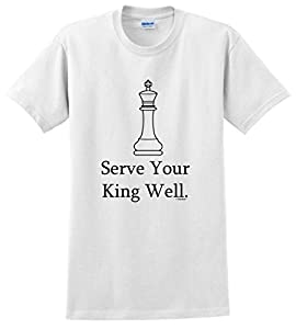 Chess Player Serve Your King Well T-Shirt