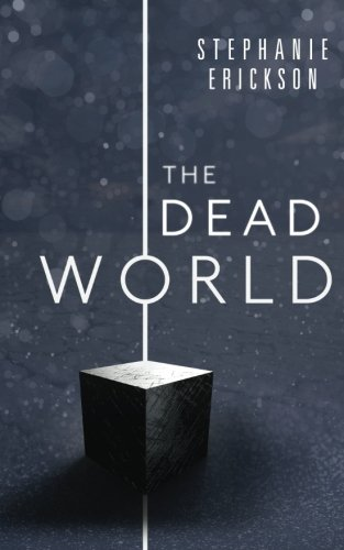 The Dead World (The Dead Room Trilogy) (Volume 2)