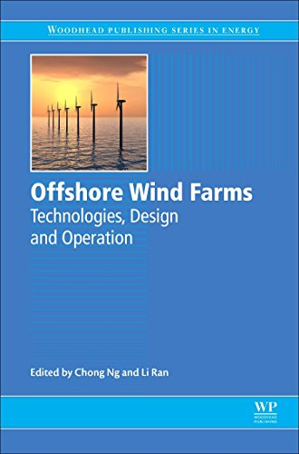 Offshore Wind Farms: Technologies, Design and Operation (Woodhead Publishing Series in -