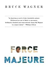 Force Majeure: A Novel