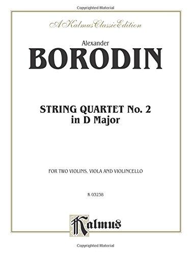 String Quartet No. 2 in D Major (Kalmus Edition) ()