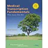Medical Transcription Fundamentals byGilmore