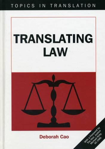 Translating Law (Topics in Translation) by Multilingual Matters
