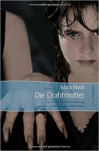 Die Drahtmutter: Amazon.de: Mara Nock: Bücher
