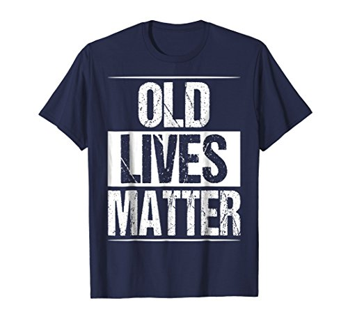 Retirement Gag - Mens Old Lives Matter T Shirt 40th 50th 60th 70th Birthday Gifts Large Navy