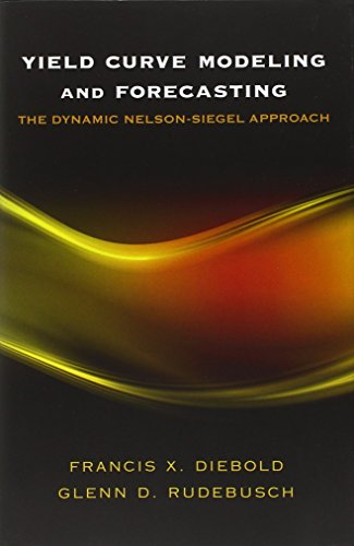 Yield Curve Modeling and Forecasting: The Dynamic Nelson-Siegel Approach (The Econometric and Tinbergen Institutes Lectu