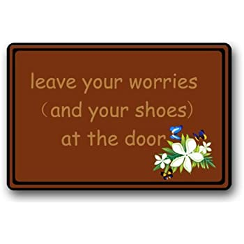 Amazon Com Wece Leave Your Worries And Your Shoes At