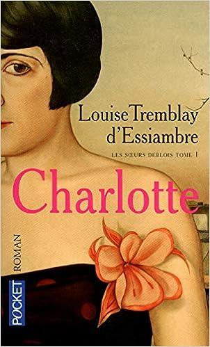 Les Soeurs Deblois 1 Amazon Fr Louise Tremblay D