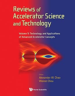 Reviews of accelerator science and technologyvolume 9 technology reviews of accelerator science and technologyvolume 9 technology and applications of advanced accelerator fandeluxe Images
