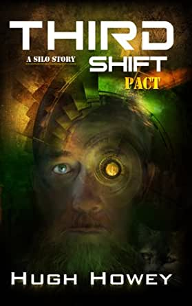 Amazon.com: Third Shift - Pact (Part 8 of the Silo Series