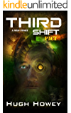 Third Shift - Pact (Part 8 of the Silo Series)