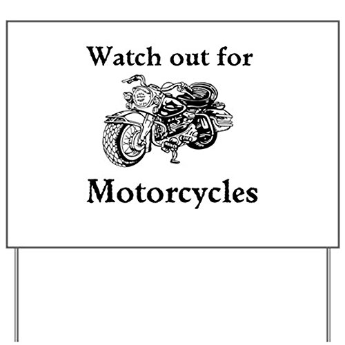 Cafepress   Watch Out For Motorcycles Yard Sign   Yard Sign  Vinyl Lawn Sign  Political Election Sign