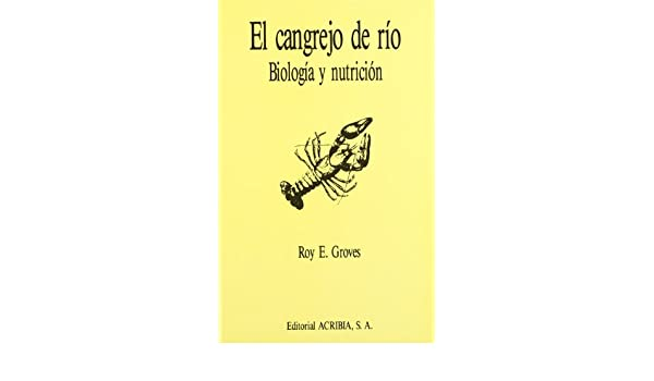 El cangrejo de río: Amazon.es: Groves R., Roy: Libros