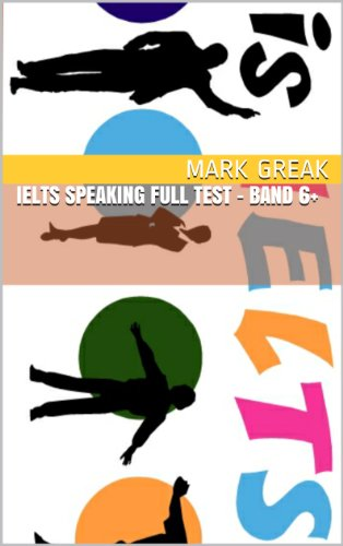 Download IELTS Speaking Full Test – Band 6+ Pdf