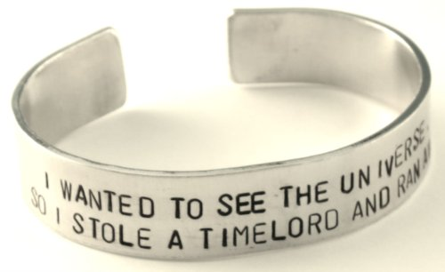 """I Wanted to See the Universe, so I Stole a Timelord... Hand Stamped Doctor Who Inspired 1/2"""" Bracelet"""