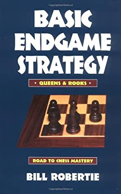Basic Endgame Strategy: Queens & Rooks (Road to Chess Mastery)