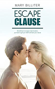 Escape Clause (Resort Romances Book 2) by [Billiter, Mary]