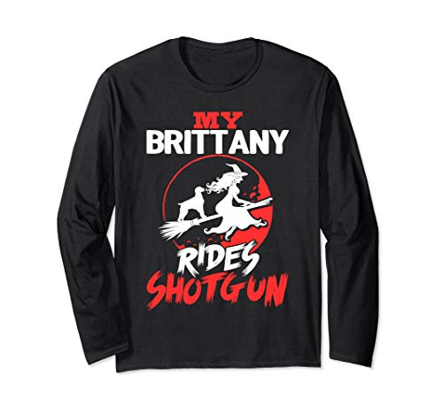 My Brittany Rides Shotgun Halloween Long Sleeve Shirt