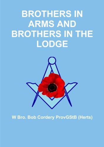 Brothers in Arms and Brothers in the - Bob Bourne Arms