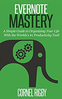 Evernote mastery a simple guide to for Simple guide to a minimalist life