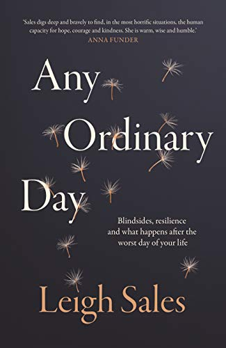 Any Ordinary Day: Blindsides, Resilience and What Happens After the Worst Day of Your Life (Port Chat)