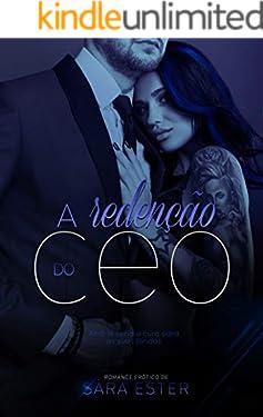 A Redenção do CEO: Livro 3 (Irmãos González)