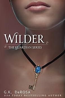 Wilder: The Guardian Series by [DeRosa, G.K.]