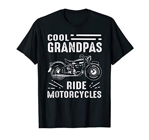 Ride T-shirt Motorcycle (Cool Grandpas Ride MotorCycles - Funny Grand Father Biker)