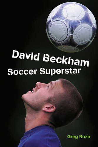 Download David Beckham: Soccer Superstar (Tony Stead Nonfiction Independent Reading Collections) ebook