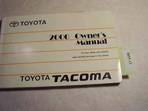 2000 toyota tacoma owners manual toyota amazon com books rh amazon com Toyota Tacoma Repair Guide Toyota Tacoma Repair Guide