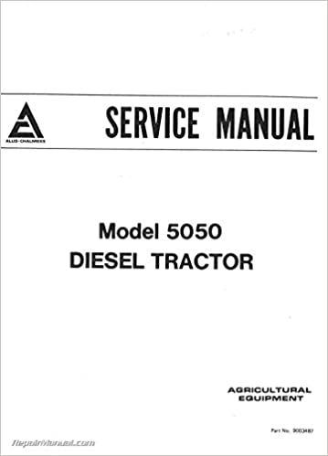 AC-S-5050-DSL Allis Chalmers 5050 Diesel Tractor Service Manual