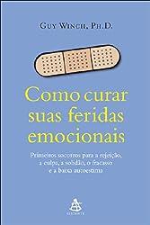 Como Curar Suas Feridas Emocionais (Em Portugues do Brasil)