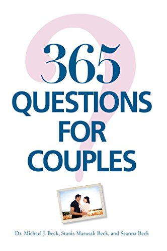 365 questions for couples kindle edition by michael j beck 365 questions for couples kindle edition by michael j beck stanis marusak beck seanna beck health fitness dieting kindle ebooks amazon fandeluxe Choice Image