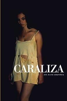 Caraliza by [Kirkpatrick, Joel Blaine]