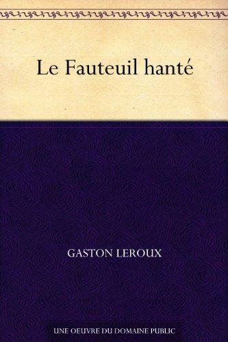 Le Fauteuil hanté (French Edition)
