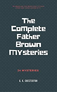 The Complete Father Brown Mysteries by G. K. Chesterton ebook deal