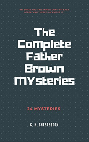 #freebooks – The Complete Father Brown Mysteries by G. K. Chesterton