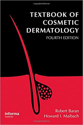 Textbook of Cosmetic Dermatology (Series in Cosmetic and