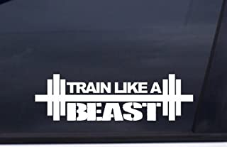 """product image for Keen Train Like A Beast 7"""" (Color: Gloss White) Die-Cut Vinyl Decal Window Sticker for Cars, Trucks, Windows, Walls, Laptops, and Other Stuff."""