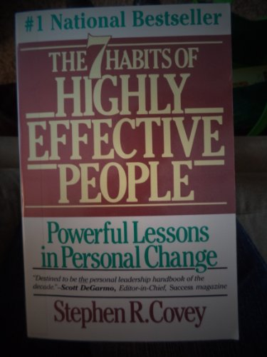 The 7 Habits of Highly Effective People (The 7 Highly Effective Habits Of Teenager)