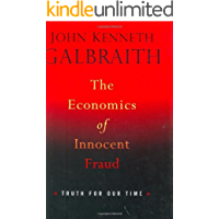 The Economics of Innocent Fraud: Truth For Our Time (English Edition)